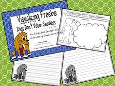 Classroom Freebies: Dogs Don't Wear Sneakers - Visualizing