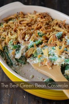 The Best Green Bean Casserole Ever: this winning recipe is made from scratch with fresh green beans, mushrooms, heavy cream and no cans of cream of anything! Just read the reviews if you don't believe me!