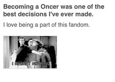 i absolutly LOVE being a oncer. but i LOVE being an Evil Regal even more! i regret nothing! Regina to the end! <3