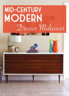 While They Snooze: Mid-Century Modern Dresser Makeover with @homeright