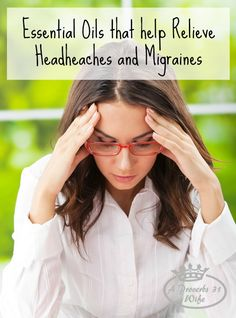 Essential oils for headache relief. You don't have to pop pills for headache and migraine relief!