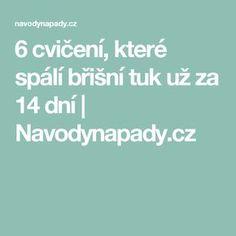 6 cvičení, které spálí břišní tuk už za 14 dní | Navodynapady.cz