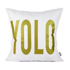 """""""YOLO"""" You Only Live Once Pillow Cover 