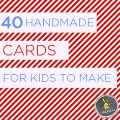 40 handmade cards for little kids to make by themselves. This fab list includes all-occasion cards, birthday cards, thank you cards, and holiday cards. Craft Activities For Kids, Projects For Kids, Diy For Kids, Crafts For Kids, Vbs Crafts, Kids Fun, Diy Projects, Kids Cards, Cards Diy