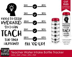 Teacher Water Bottle Tracker - Teacher SVG and Cut Files for Crafters Water Bottle Tracker, Tara Reed, Silhouette Cameo Vinyl, Meant To Be Quotes, Teacher Favorite Things, Cricut Vinyl, Printed Materials, Teacher Appreciation, Sell On Etsy