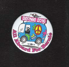 BERNIE SANDERS 2016 Groovy Dude designed campaign button: ALL ABOARD for BERNIE