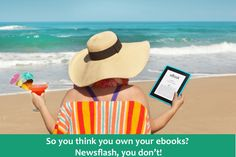 So you think you own your ebooks – newsflash, you don't!