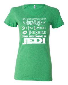 I Never Got My Acceptance Letter – Hogwarts-Shire-Jedi T-shirt