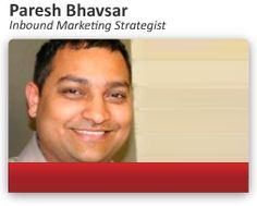 Discover how Paresh Bhavsar, an inbound Marketing Strategist, helps your company get found, convert visitors and close more deals. #MarketingStrategy #InboundMarketing