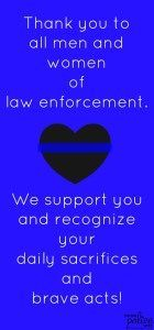 Proud Police Wife thanks all men and women of law enforcement!