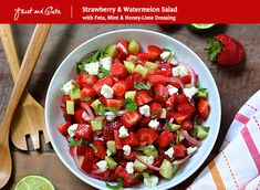 Strawberry and Watermelon Salad with Feta, Mint and Honey-Lime Dressing - Janet and Greta Podleski Honey Lime Dressing, Balsamic Dressing, Strawberry Watermelon Salad, High Protein Salads, Feta Salad, Cooking Recipes, Healthy Recipes, Salad Recipes, Healthy Eating