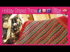 Left Hand: Crochet Holiday Striped Throw