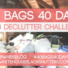 40 BAGS IN 40 DAYS 2013 Declutter Challenge - white house black shutters