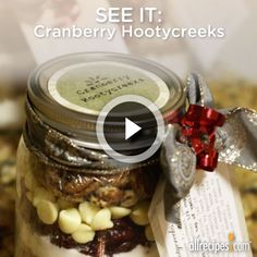 "Cranberry Hootycreeks | Give cranberry hootycreeks as a memorable gift of ""cookies in a jar."""