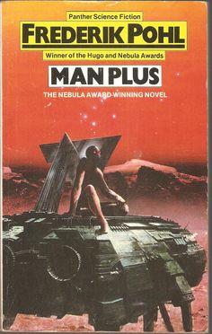 Frederik Pohl. Man Plus.