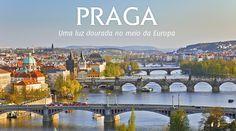 A PRÓXIMA VIAGEM :. Praga .. Uma luz dourada no meio da Europa
