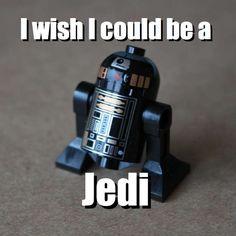 I wish I could be a - Jedi via brickmeme.com