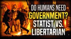 Do Humans Need Government? | STATIST vs. LIBERTARIAN! | Stefan Molyneux from Freedomain Radio
