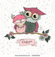 Two cute owls fallen in love. Cute illustration on white background with hearts, flowers and peas. Lovely crafted design for Valentine's Day, wedding, postcards and prints. Ribbon - Only you.