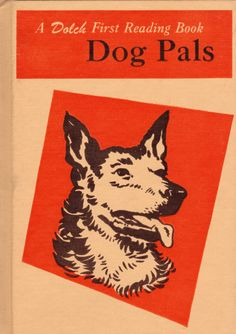 Dog Pals by Edward W. Dolch and Marguerite P. Dolch, illustrated by Fran Matera.