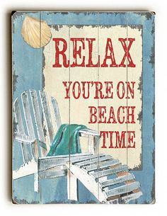 Relax You're on Beach Time Sign: Custom Vintage Signs
