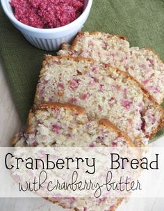 Cranberry Bread with cranberry butter.  This tasted like Irish Soda bread with cranberries instead of raisens.  I mean, not terrible...but not great either.  VERY heavy...