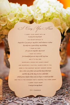 'I carry your heart' printed poem by E. Cummings to display at the reception Love Quotes For Wedding, Wedding Poems, Ballroom Wedding, Hotel Wedding, Creative Wedding Inspiration, I Carry Your Heart, From Miss To Mrs, Always And Forever, Fall 2015