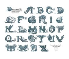 Dracoserific, a font full of Dragons. Prints of the full working alphabet on a light background, along with other fun and useful items, can be found here .