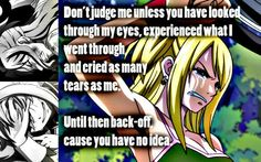Fairy Tail Quote You have no idea
