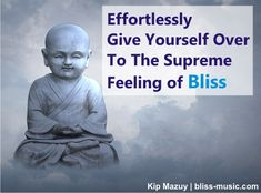 """Effortlessly give yourself over to the supreme feeling of bliss"" Kip Mazuy Yoga Meditation Music, Spiritual Awakening, Supreme, Bliss, Spirituality, Peace, Feelings, Spiritual, Sobriety"