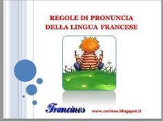 Francines: Regole di pronuncia della lingua francese | le FLE à la une | Scoop.it