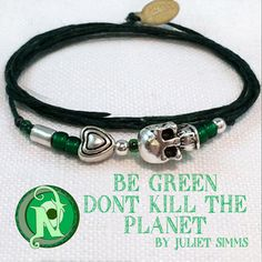 """Thread: Dark GreenColored Glass Beads: GreenSkull: Tibetan Silver Heart: Tibetan SilverMetal Beads: Silver PlateTag: NTIO/Juliet's Signature (brass)Size: Fits AllClose-up Photo: Not Actual SizeOur special """"forever"""" thin chord is color fast and waxed to make it super strong and water resistant. Wear it in the shower or the pool.  The brass tag is hand stamped with the NTIO Logo on one side and bracelets that support an Artist, Band, Cause, Designer, Event or Group can show their logo on the…"""