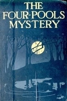 The Four-Pools Mystery by Jean Webster - free #EPUB or #Kindle download from epubBooks.com