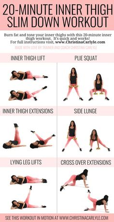 20 Minute Inner Thigh Slim Down Workout - A quick inner thigh workout that will help you burn fat and slim down your thighs in 20 minutes flat. From Trainer Christina Carlyle. https://www.christinacarlyle.com/20-minute-inner-thigh-slim-down-workout/