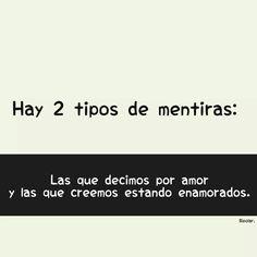Mejores 149 Imagenes De Mentiras En Pinterest Frases En Espanol