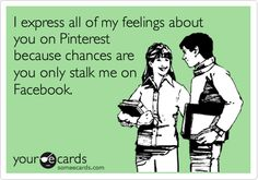 Thankfully my boyfriend doesn't have Pinterest.