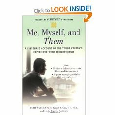 Me, Myself, and Them offers hope to young people who are struggling with schizophrenia, helping them to understand and manage the challenges of this illness and go on to lead healthy lives.