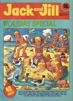 GCD :: Cover :: Jack and Jill's Holiday Special #1979 Jack And Jill, Childhood Memories, Comics Uk, Creative, Cover, Holiday, Beach, Vintage