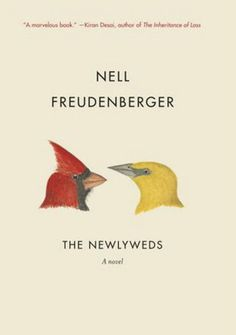 The Newlyweds by Nell Freudenberger. A woman moves from Bangladesh to Rochester, New York, to marry a man after they meet online, in an arranged marriage for the twenty-first century. New Books, Good Books, Books To Read, Reading Lists, Book Lists, Fiction, Newlyweds, Book Design, Cover Design
