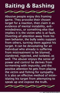 "Baiting & Bashing (B&B) is devastating abuse done by Narcissist/psychopath to their intended ""victim"" . Narcissistic Behavior, Narcissistic Sociopath, Narcissistic Personality Disorder, Narcissistic People, Narcissistic Mother, Narcissistic Injury, Personality Disorder Types, Personality Characteristics, Psychopath Sociopath"