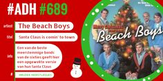 #ADH #689 #kerstliedjevandedag  Santa Claus is comin' to Town | Beach Boys  ♫♫ https://www.youtube.com/watch?v=AT1B21z62tE