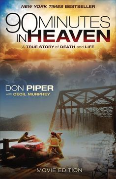 In 1989, Pastor Don Piper died in a head-on collision, awaking to the eternal glories he had preached about. But 90 minutes later, prayer brought him back to life. He felt led to write a book about his experience, which then became the mega bestseller, 90 Minutes in Heaven.