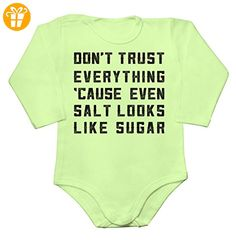 Don't Trust Everything 'Cause Even Salt Looks Like Sugar Baby Long Sleeve Romper Bodysuit Extra Large - Baby bodys baby einteiler baby stampler (*Partner-Link)