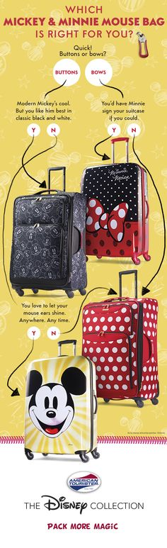 Should you get Mickey Mouse or Minnie Mouse luggage from our Disney Collection? Either way, we've got the perfect luggage for your next family vacation at Walt Disney World or Disneyland.