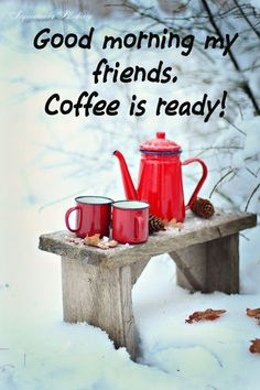 After the long holiday I felt you could use a cheerful morning cup of coffee. Have a wonderful peaceful day.