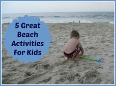 Beach Activities for Kids and Families