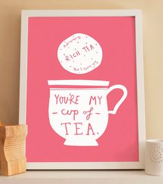 A4 My Cup Of Tea print  Valentine's Day print door OldEnglishCo