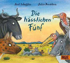 Die hässlichen Fünf Axel Scheffler, Akita, Moose Art, Animals, Thalia, Products, Author, Ugly Animals, Bad Picture