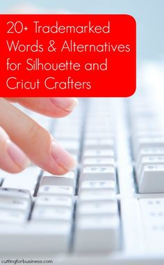 Trademark Infringements & Alternatives for Silhouette Cameo and Cricut Crafters by cuttingforbusiness.com