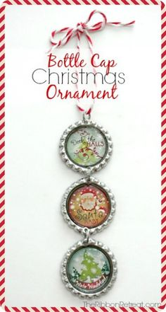 Bottle Cap Christmas Ornament - The Ribbon Retreat Blog